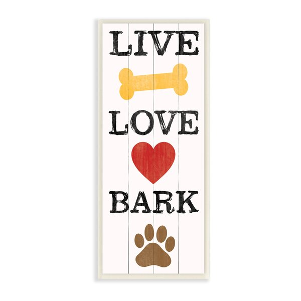 Live Love Bark with Bone Heart and Paw Print Textual Art Wall Plaque by Stupell Industries