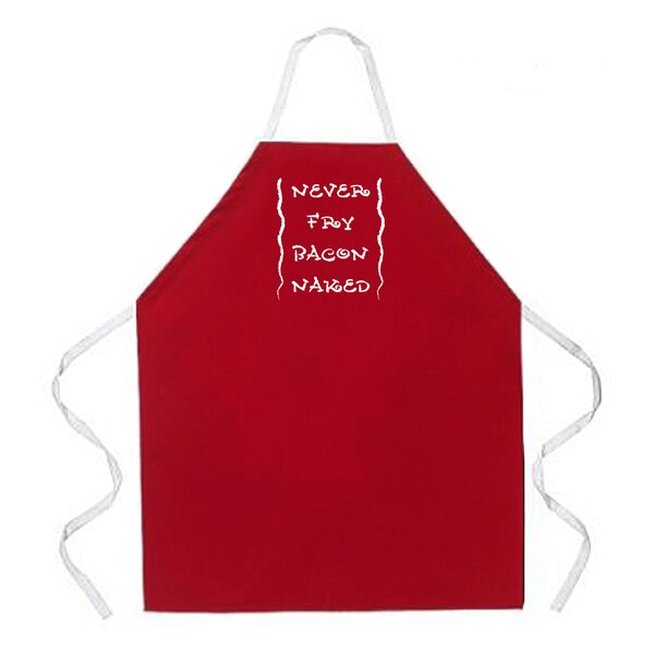Never Fry Bacon Apron by East Urban Home