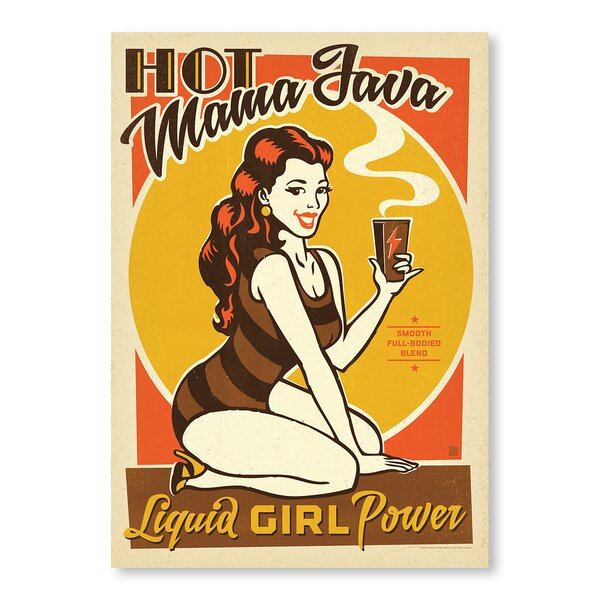 Hot Mama Java Vintage Advertisement by East Urban Home