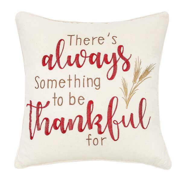 Conklin Always Thankful Cotton Throw Pillow by The Holiday Aisle