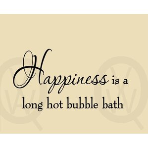 happiness is a long hot bubble bath wall decal