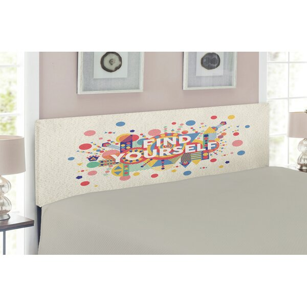 Find Yourself Quote Upholstered Panel Headboard by East Urban Home