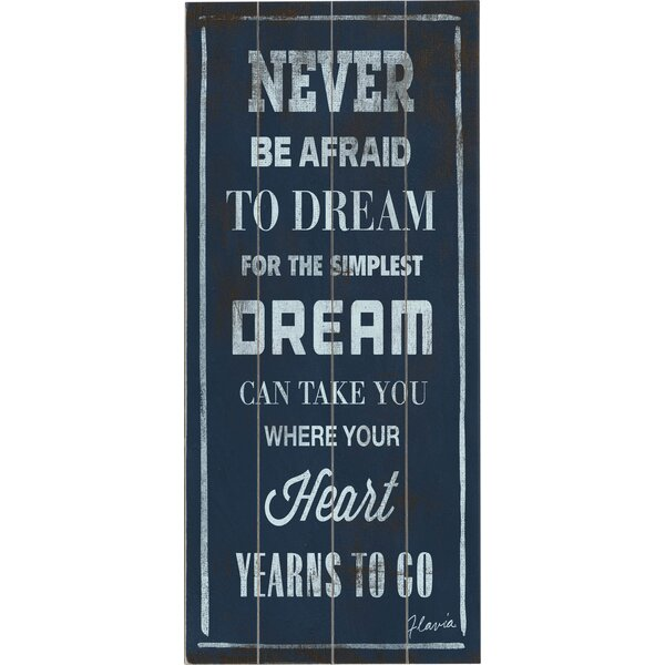 Never Be Afraid to Dream Textual Art Multi-Piece Image on Wood by Artehouse LLC
