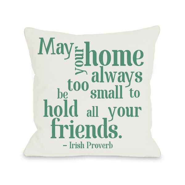 Home Irish Proverb Throw Pillow by One Bella Casa