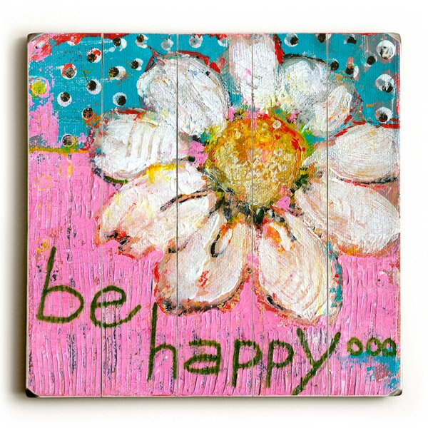 Be Happy Painting Print by Latitude Run