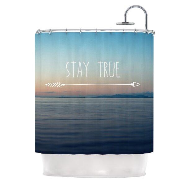 Stay True by Ann Barnes Coastal Typography Shower Curtain by East Urban Home