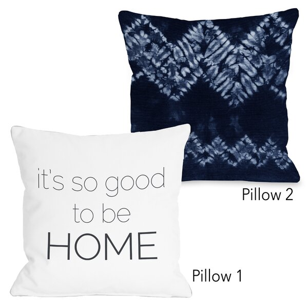 Duvall Dye Pattern Dream and So Good to Be Home 2 Piece Throw Pillow Set by Bungalow Rose