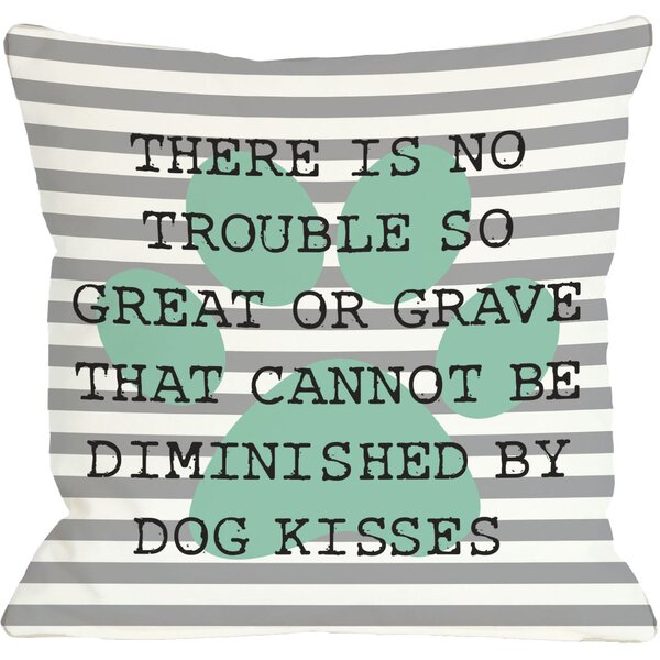 Doggy Décor No Trouble Dog Kisses Stripe Paw Throw Pillow by One Bella Casa