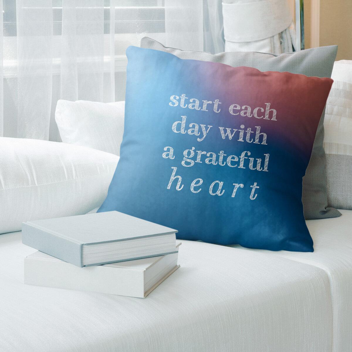 East Urban Home Gratitude Inspirational Quote Pillow Wayfair