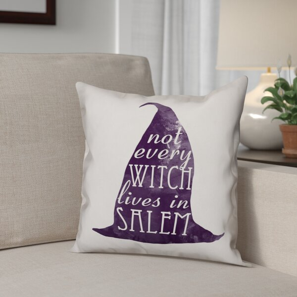 Not Every Witch Lives in Salem Throw Pillow by The Holiday Aisle