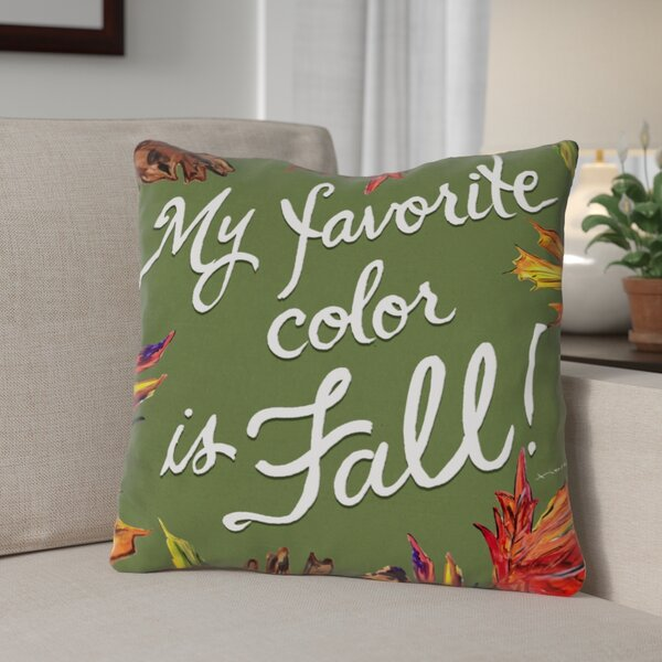 Fall Leaves Favorite Color Throw Pillow by The Holiday Aisle