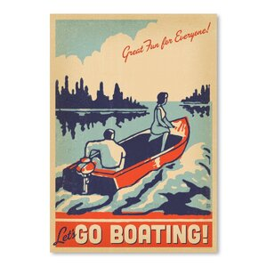 Lake Go Boating Vintage Advertisement by East Urban Home