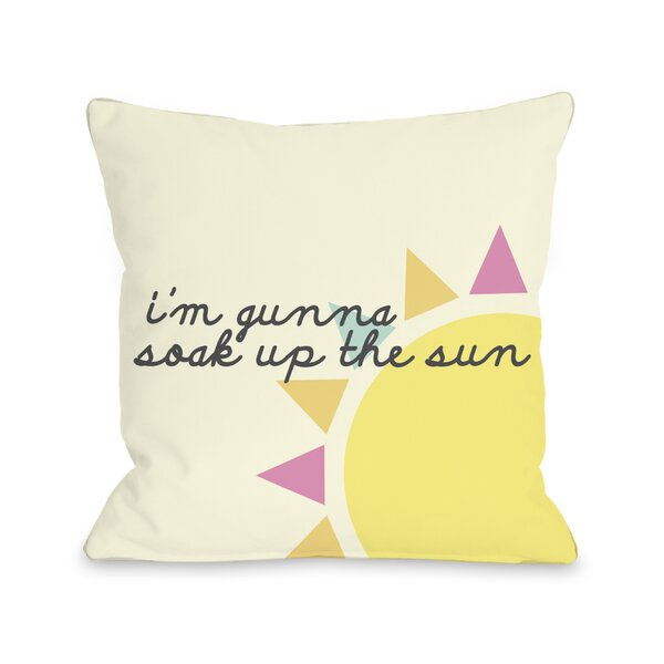Soak Up The Sun Throw Pillow by One Bella Casa