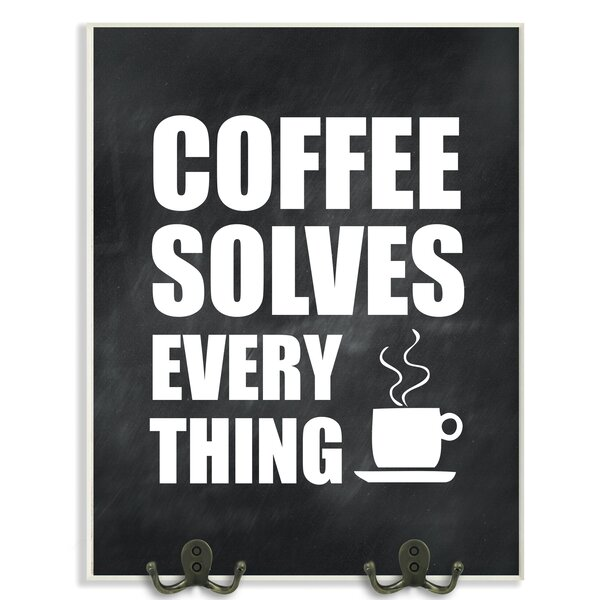 Coffee Solves Everything Kitchen Textual Art Wall Plaque by Stupell Industries