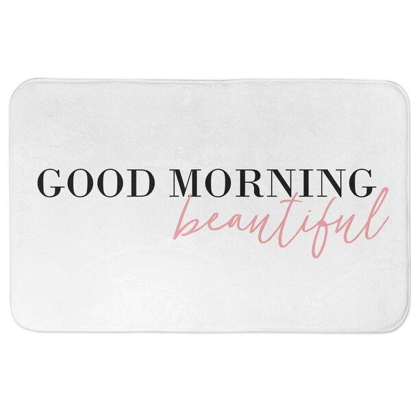 Ali Good Morning Beautiful Rectangle Non-Slip Bath Rug