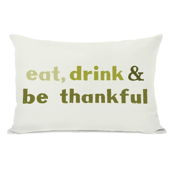 Eat Drink Be Thankful Leaves Lumbar Pillow by One Bella Casa