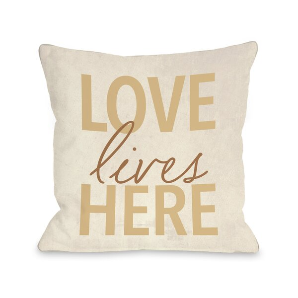 Isaure Love Lives Here Throw Pillow by August Grove