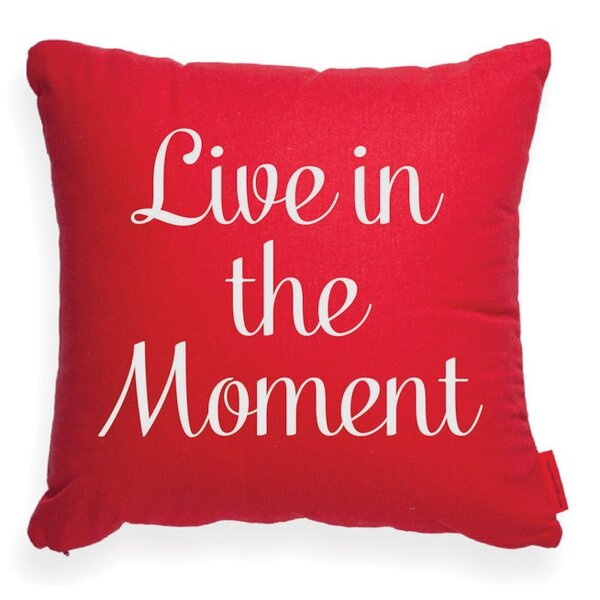 Expressive Live in the Moment Throw Pillow by Posh365