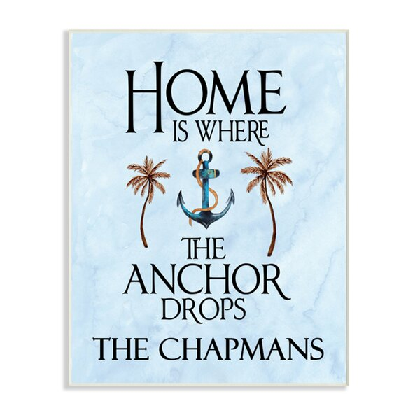 Personalized Home Is Where the Anchor Drops Wall Plaque Art by Stupell Industries