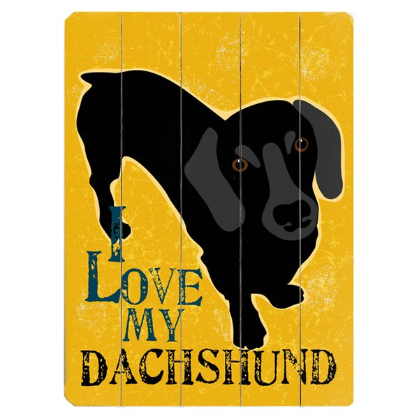 I Love My Dachshund Graphic Art Print Multi-Piece Image on Wood by Artehouse LLC