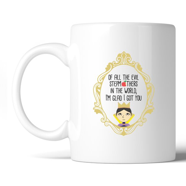 Hambleton Of All the Evil Stepmothers Coffee Mug by Red Barrel Studio