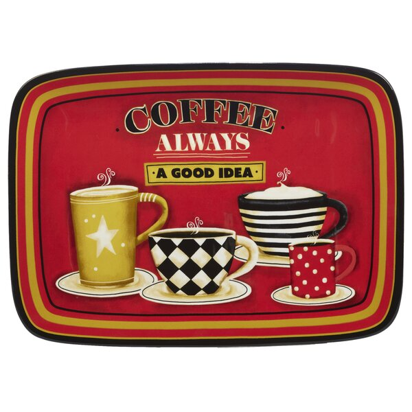 Styers Coffee Always Rectangular Platter by Red Barrel Studio