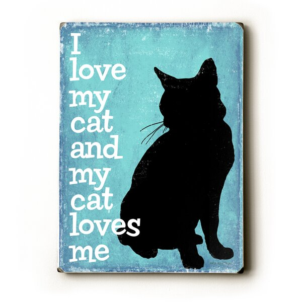 I Love My Cat by Kate Ward Thacker Graphic Art Plaque by Artehouse LLC