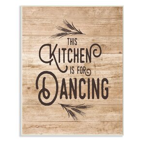 This Kitchen Is For Dancing' Textual Art by Stupell Industries
