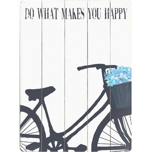 'Do What Makes You Happy' Graphic Art on Wood by Artehouse LLC