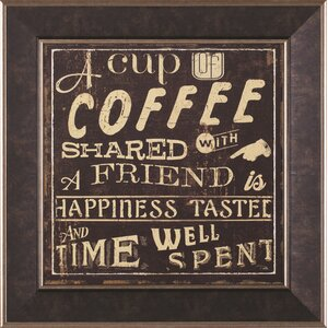 'Coffee Quote I' Framed Textual Art by Art Effects