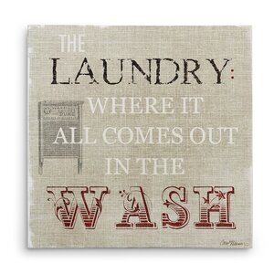 'The Laundry' Textual Art on Wrapped Canvas by August Grove