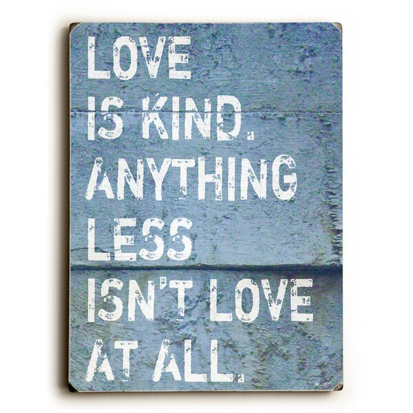 Love Is Kind Textual Art by Artehouse LLC