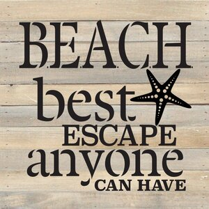 'Beach. Best Escape Anyone Can Have' by Rachel Anderson Textual Art on Plaque by Artistic Reflections