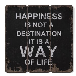 'Happiness is a Way of Life' Textual Art on Wood by Winston Porter