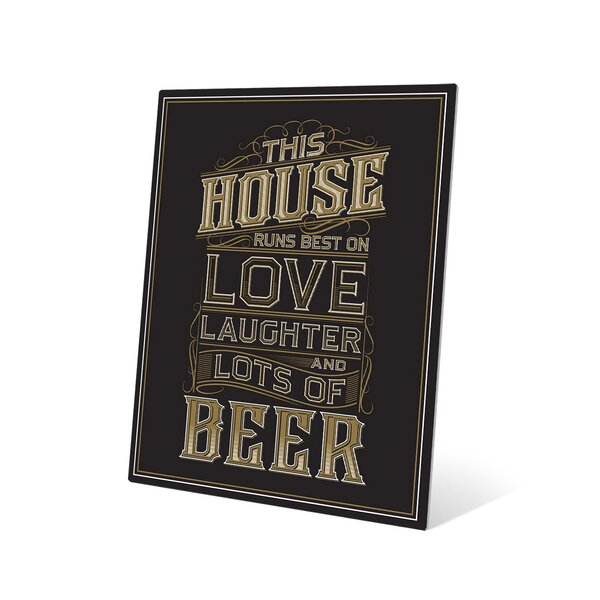 This House Runs on Love Laughter and Really Cold Beer Textual Art Plaque by Click Wall Art
