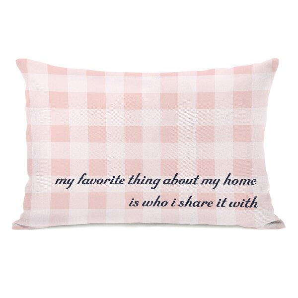 Favorite Thing About My Home Gingham Lumbar Pillow by One Bella Casa