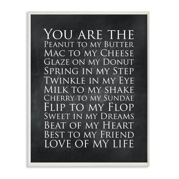 You Are the Love of My Life Chalkboard Look by Susan Newberry Framed Textual Art by Stupell Industries