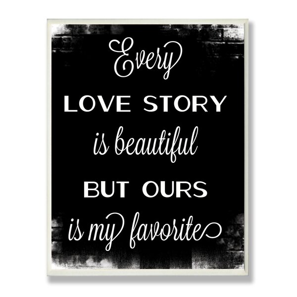 Every Love Story Chalkboard look Typography Wall Plaque by Stupell Industries