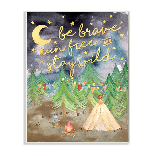 Be Brave Camping Painting Wall Plaque by Stupell Industries