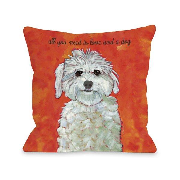Doggy Décor Love & A Dog Throw Pillow by One Bella Casa