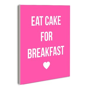 Lulusimonstudio 'Eat Cake For Breakfast Pink' Textual Art by House of Hampton