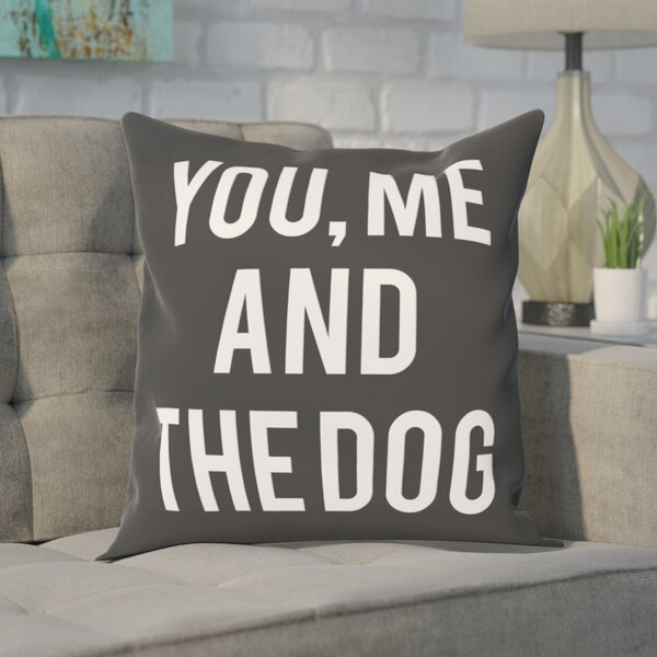 Matson You and Me and the Dog Throw Pillow by Brayden Studio