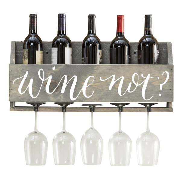 Joetta Wine Not 6 Bottle Wall Mounted Wine Bottle and Glass Rack by Millwood Pines Millwood Pines