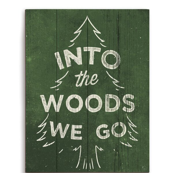 Into The Woods We Go Textual Art Plaque by Click Wall Art