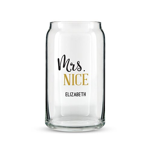 Mrs. Nice Can 16 oz. Beer Glass by Weddingstar
