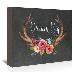Dream Big Antlers Graphic Art on Wrapped Canvas in Chalkboard by Bungalow Rose