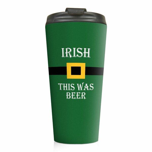 Biller Irish This Was Beer Travel Mug by The Holiday Aisle