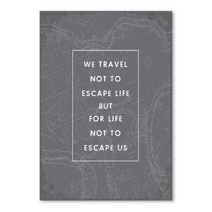 Type Travel Quote Textual Art by Mercury Row