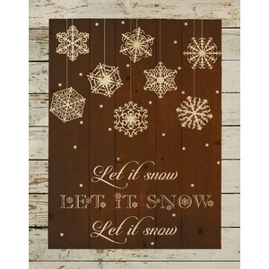 'Let It Snow Christmas Pallet Sign' Textual Art on Wood in Brown by Hadley House Co