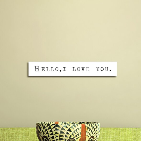 Hello, I Love You Textual Art on Paper by PTM